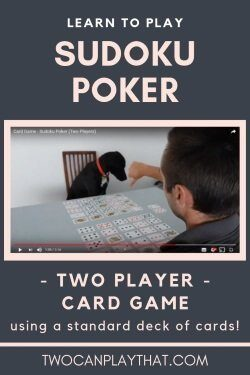 Sudoku Poker is a great strategic card game for two players. It only requires a standard deck of cards, and is perfect for date night!